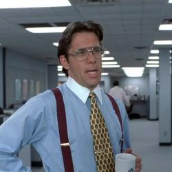That Would Be Great Office Space Bill Lumbergh Meme Generator